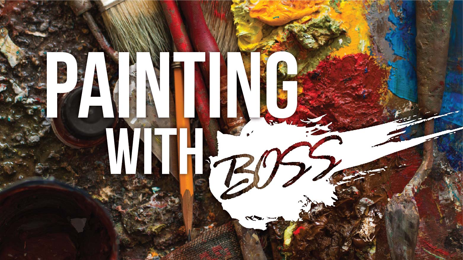Painting with BOSS