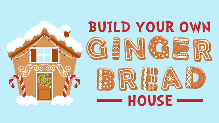 "Build your own ""Gingerbread"" House!"