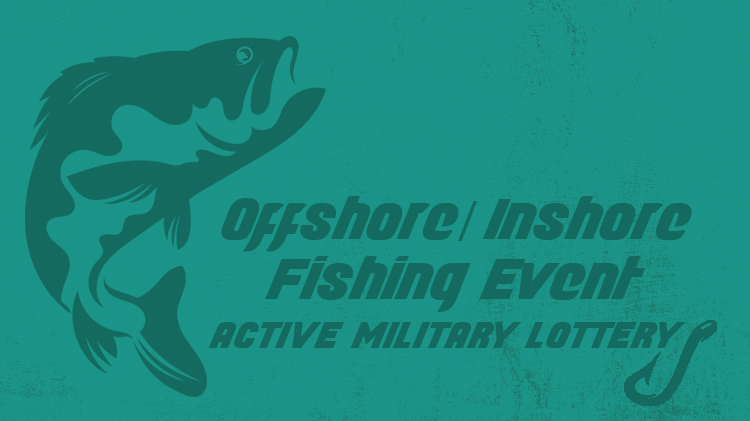 Offshore/Inshore Fishing Event