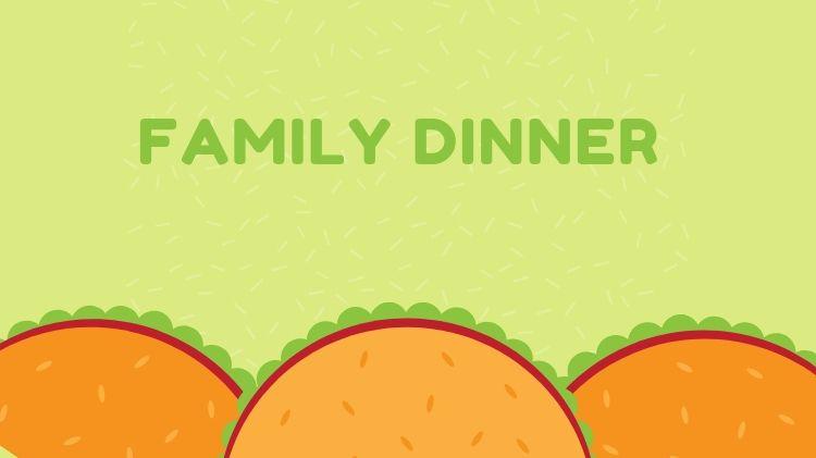 Family Dinner Night (FS)