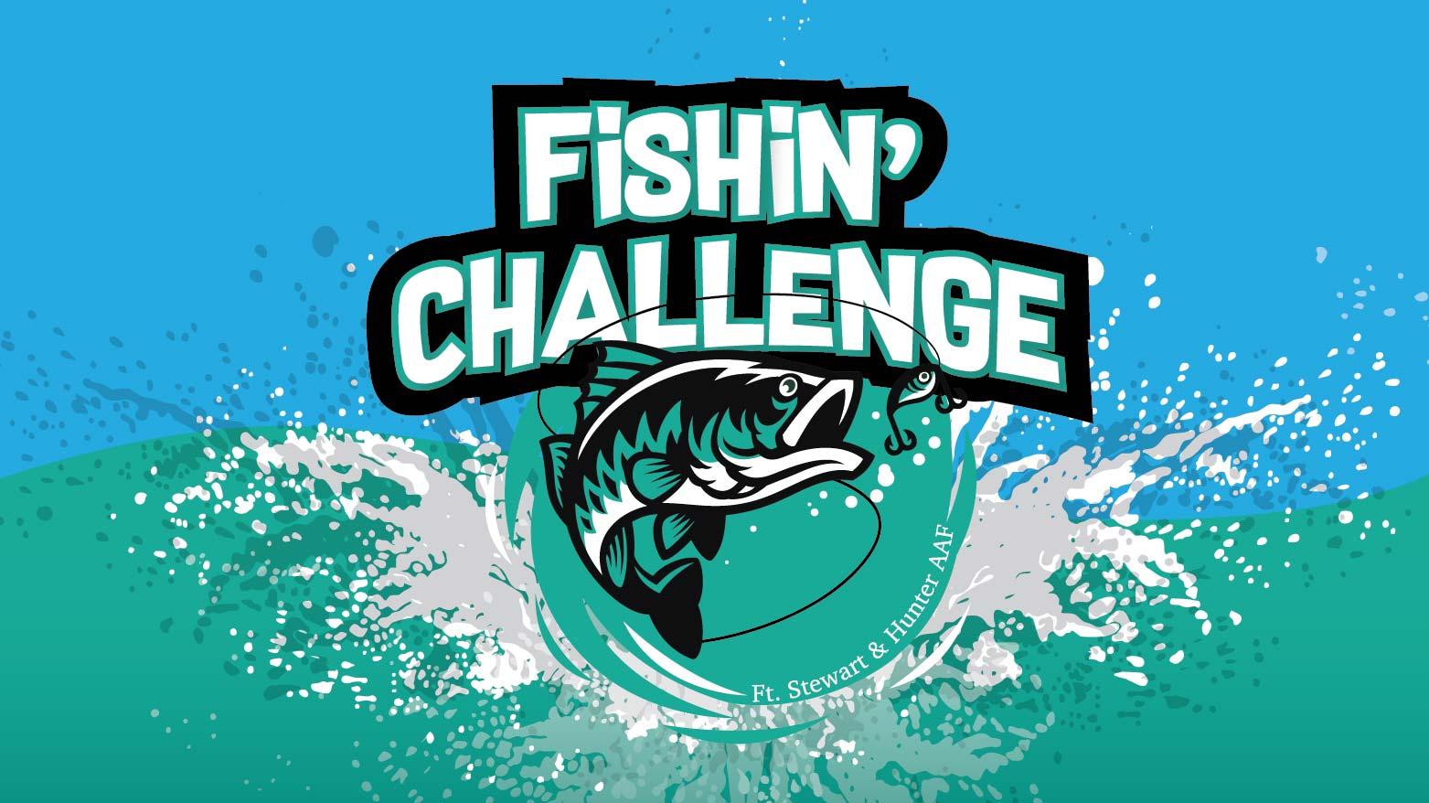 Fishin' Challenge