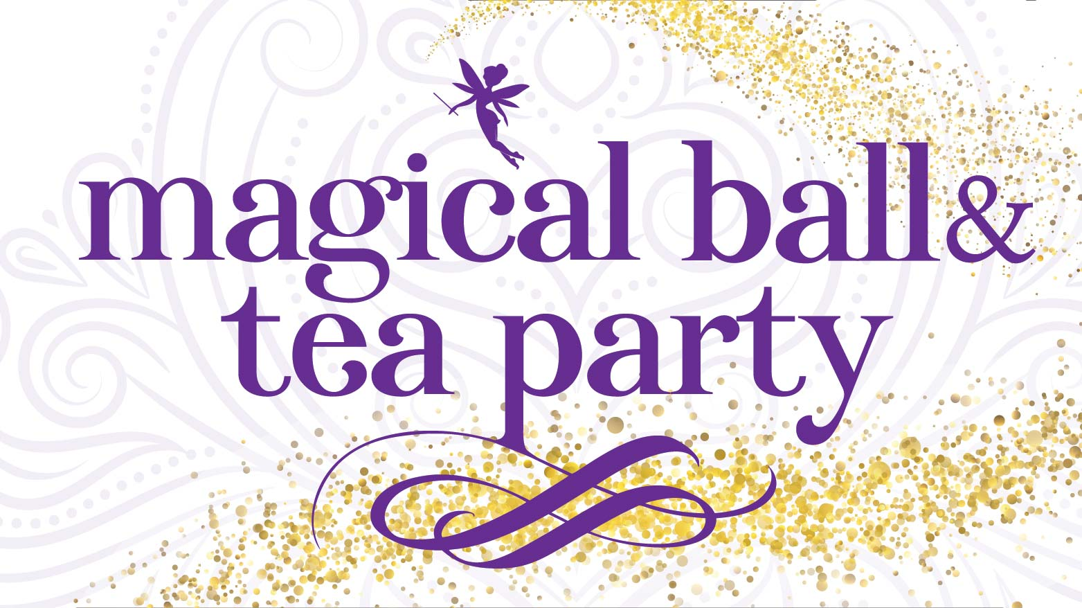 Magical Ball & Tea Party