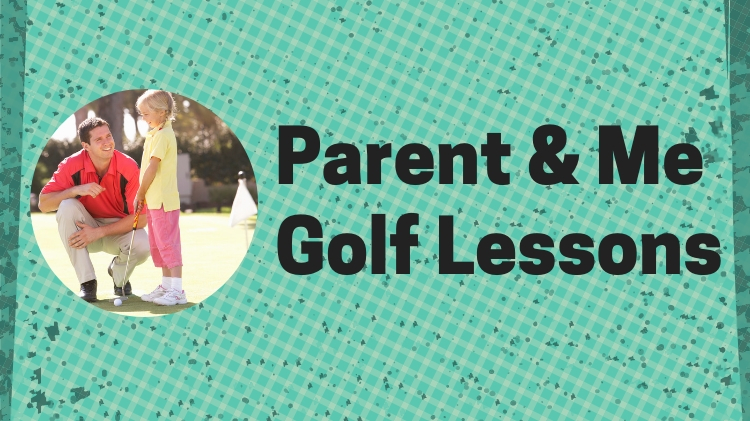 Parent and Me Golf Lesson - FS