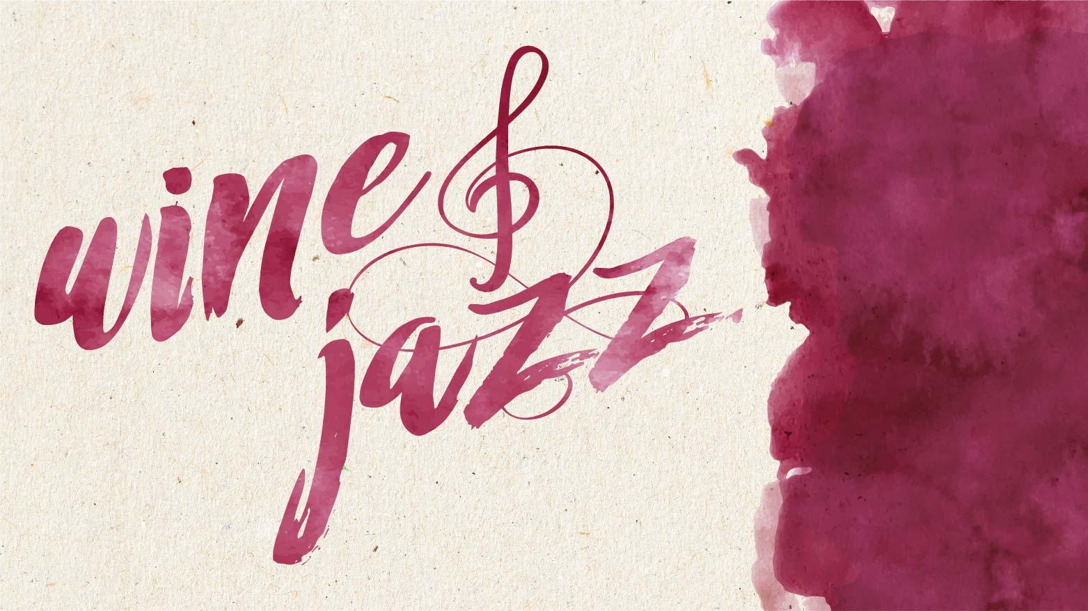 Wine & Jazz- CANCELLED
