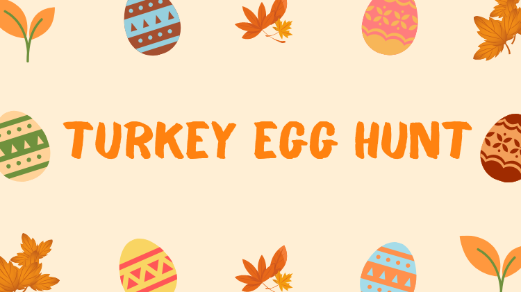Turkey Egg Hunt