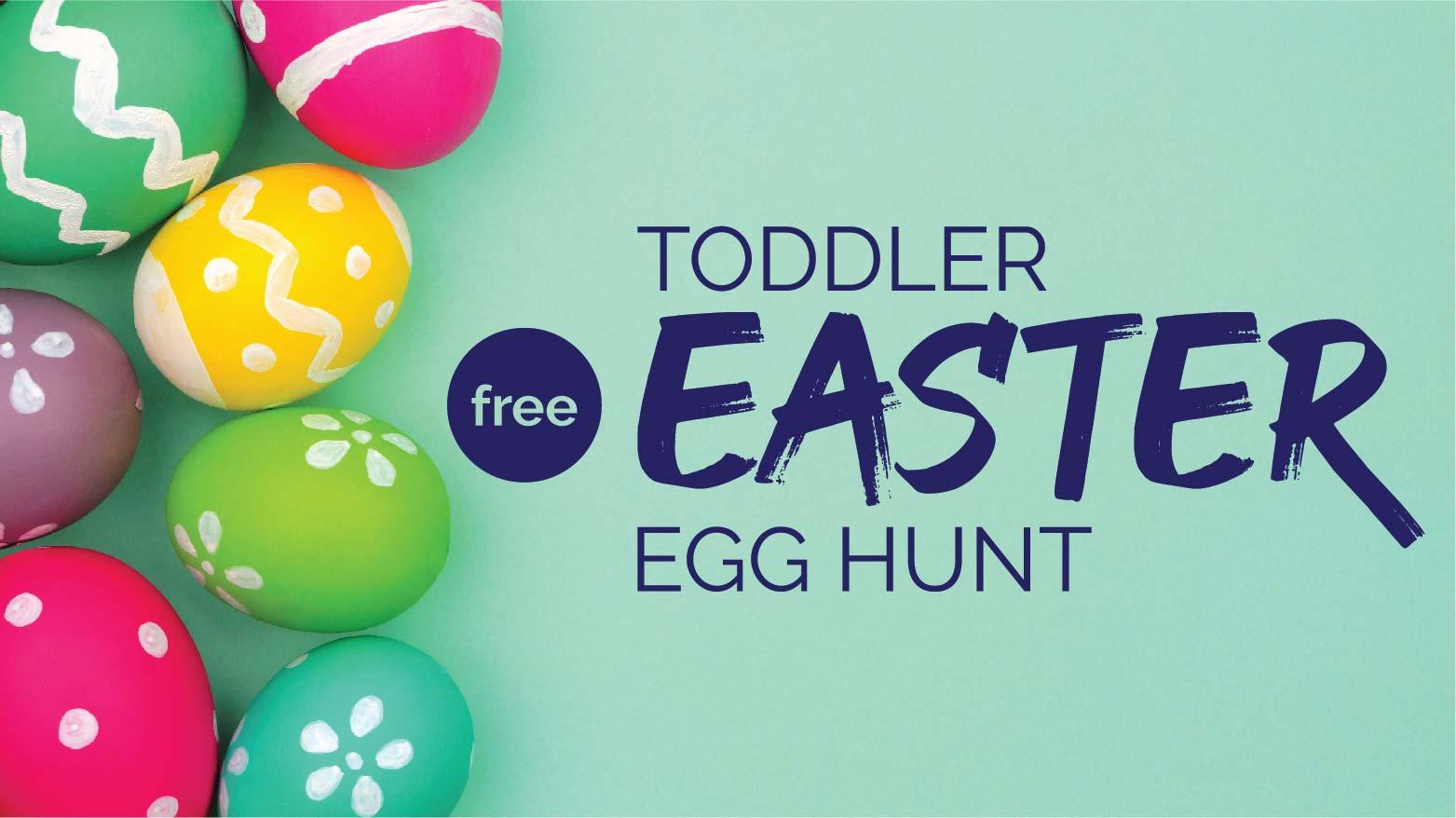 Toddler Easter Egg Hunt- CANCELLED