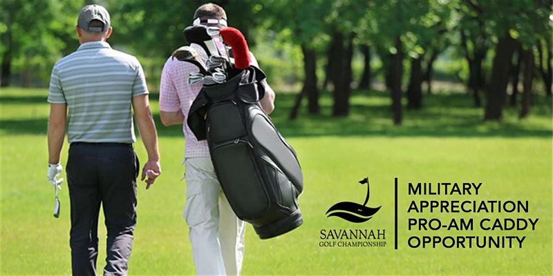 Savannah Golf Championship Military Pro-Am Caddy Opportunity