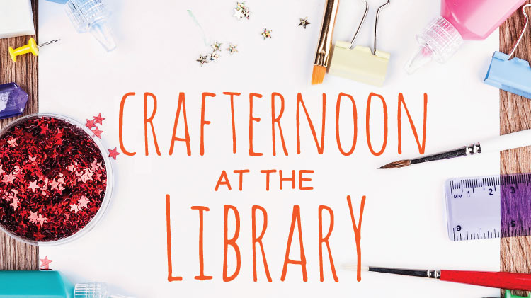 Crafternoon at the Library