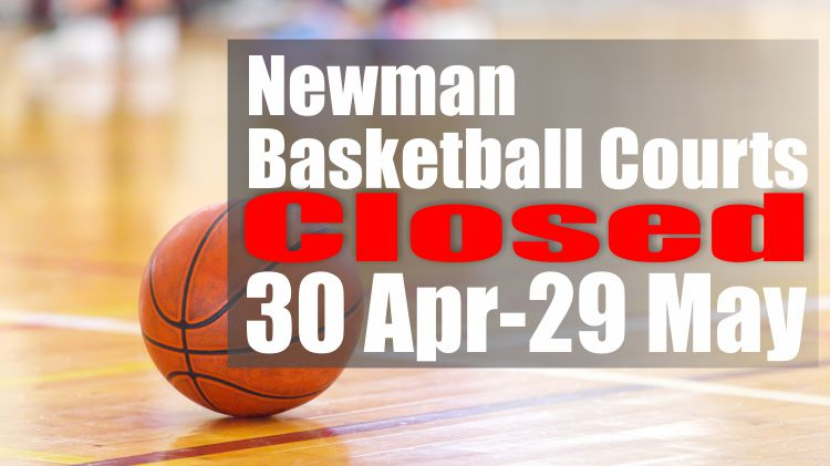 Newman Fitness Center Basketball Courts Closed Temporarily