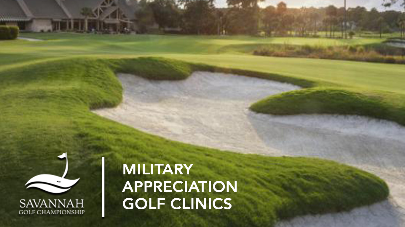 Savannah Golf Championship Military Appreciation Golf Clinic