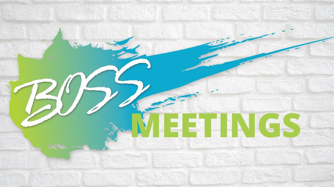 BOSS Meetings