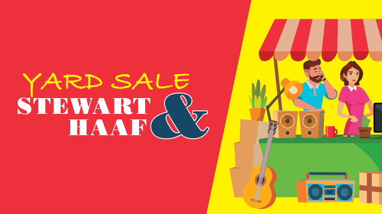 Yard Sale at Stewart & HAAF