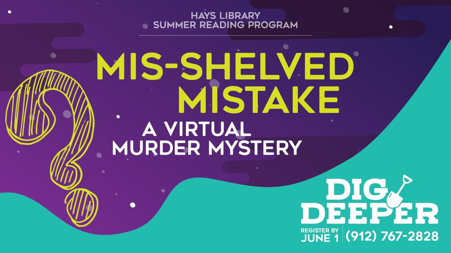 Mis-Shelved Mistake: A Virtual Murder Mystery
