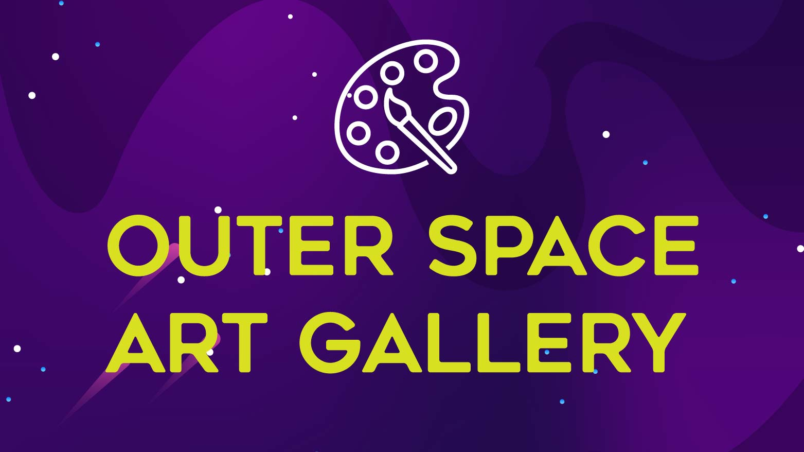 Outer Space Art Gallery - HAAF - CANCELLED