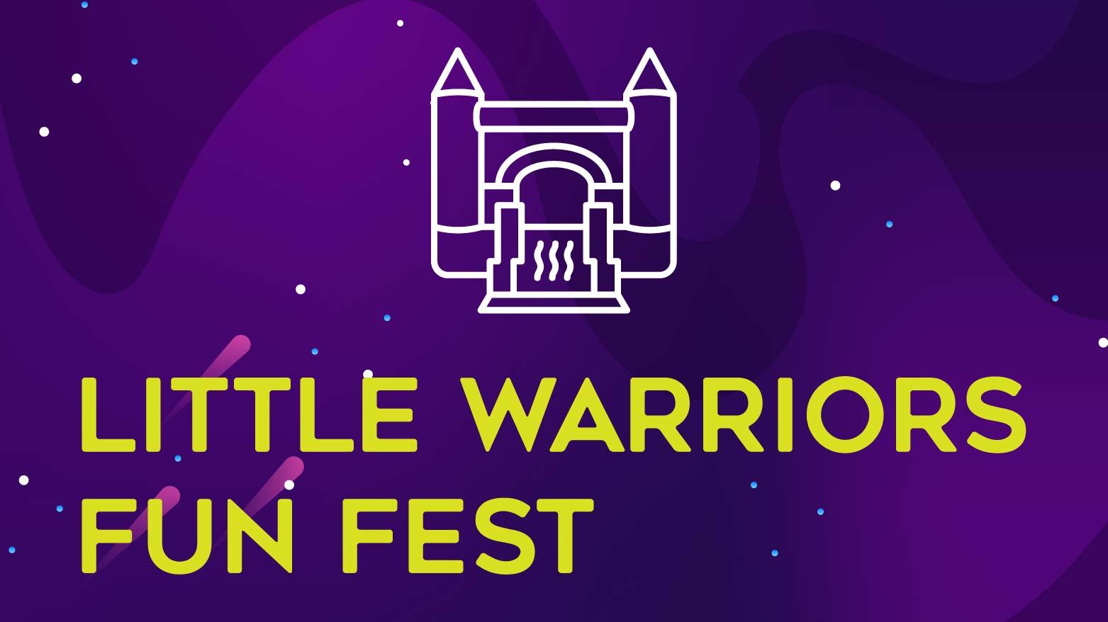 Little Warriors Fun Fest - HAAF