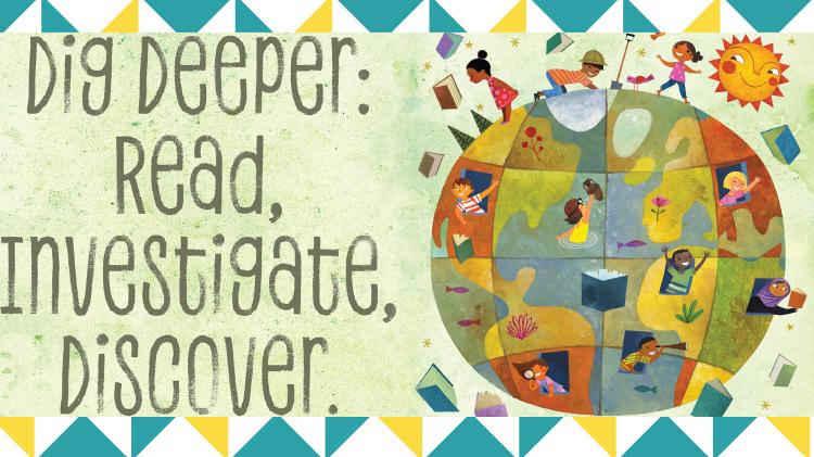 Summer Reading Program: Dig Deeper